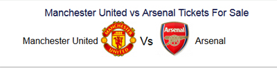 manchester united vs arsenal tickets